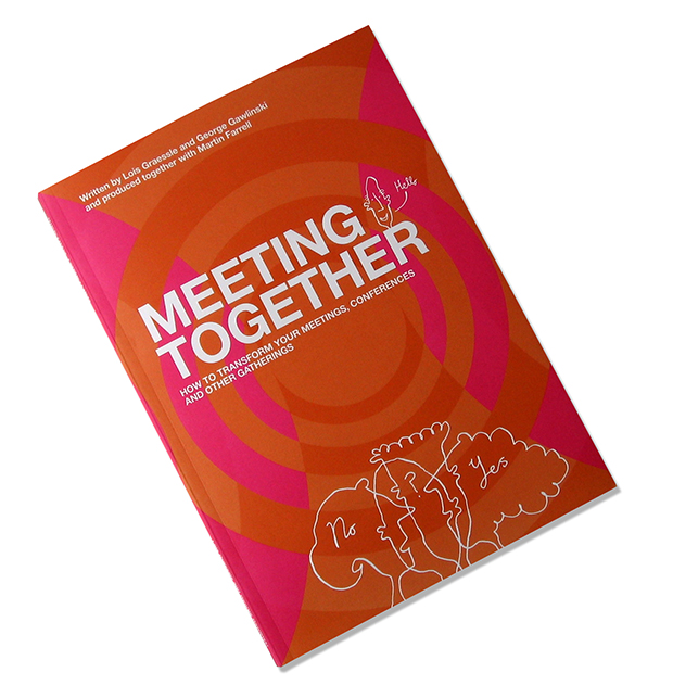 Meeting Together - How to transform your Meetings title=